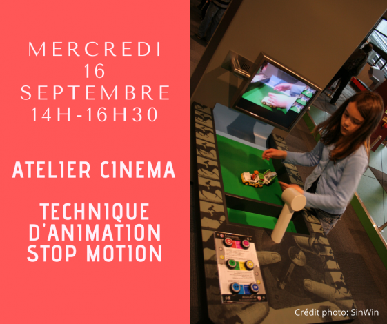 ATELIER CINEMA TECHNIQUE DANIMATION STOP MOTION